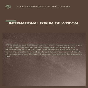 ALEXIS KARPOUZOS, LECTURES AND WISDOM FO